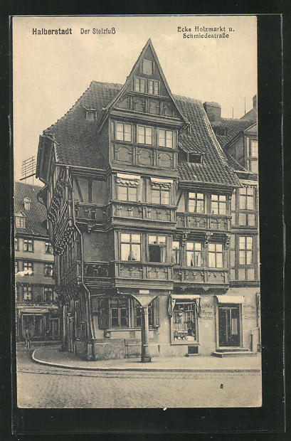AK Halberstadt, Der Stelzfuss, Ecke Holzmarkt und Schmiedestrasse 0