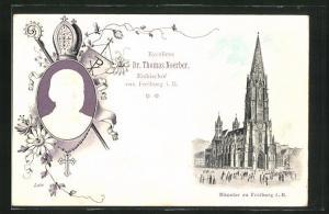 AK Freiburg i. B., Erzbischof Dr. Thomas Noerber, Portrait, Blick zum Münster