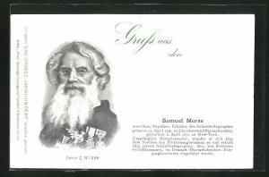 AK Portrait von Samuel Morse, Amerikanischer Physiker, Erfinder des Schreibtelegraphen, 1791-1872