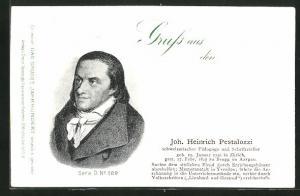 AK Portrait von Joh. Heinrich Pestalozzi, Schweizerischer Pädagoge und Schriftsteller, 1746-1827