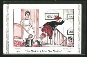AK My Word if I Catch You Bending, Mann im Kilt und Dienstmädchen mit Mob