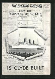 AK The Evening Times, Like the Empress of Britain is Clyde built, Zeitung, Passagierschiff