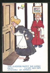 AK The Master wont be long Mum!..., Dienstmädchen schaut durch Schlüsselloch, Voyeurismus