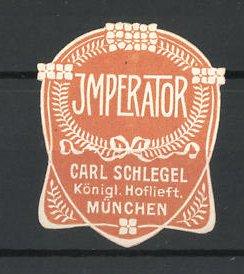 Präge-Reklamemarke Imperator von Carl Schlegel München