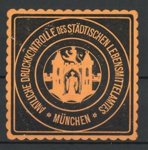 Präge-Reklamemarke München, Amtliche Druckkontrolle des städt. Lebensmittelamtes, Wappen