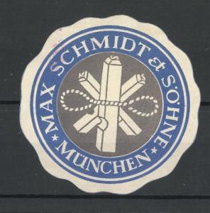 Präge-Reklamemarke Max Schmidt & Söhne München