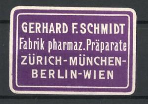 Präge-Reklamemarke Fabrik pharmaz. Präparate Gerhard F. Schmidt Zürich