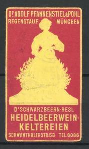 Präge-Reklamemarke Heiderbeerweinkelltereien Dr. Adolf Pfannenstiel & Pohl München, D'Schwarzbeern-Resl
