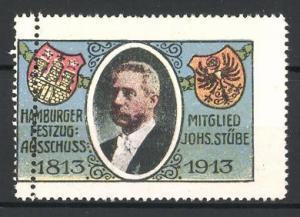 Reklamemarke Befreiungskriege 1813-1913, Hamburger Festzug Ausschuss, Mitglied Johs. Stübe im Portrait