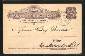 AK Frankfurt / Main, Private Stadtpost: Frankfurter Privat-Briefverkehr, Correspondenzkarte, Ganzsache