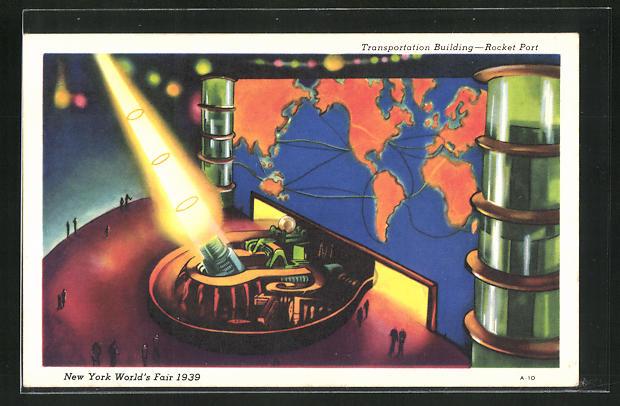 AK New York, Word`s Fair 1939, Transportation Building, Rocket Port 0