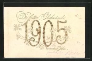 AK Die liebsten Glückwünsche, Jahreszahl 1905