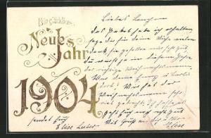 Präge-Lithographie Ein glückliches Neues Jahr, Jahreszahl 1904