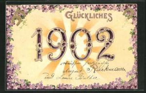 Präge-Lithographie Glückliches 1902, Jahreszahl und Blüten