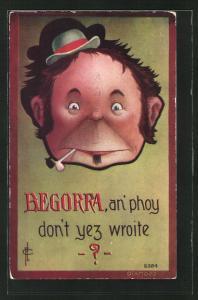 Künstler-AK Begorra, an phoy don't yez wroite? Mann mit kleinem Hut
