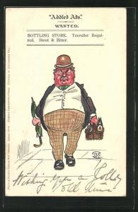 Künstler-AK Addled Ads wanted, Bottling Store, Traveller required, Stout & Bitter, wütender Mann mit rotem Gesicht