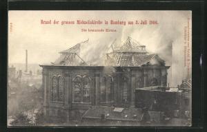 AK Hamburg-Neustadt, Brand der grossen Michaeliskirche 1906, Die brennende Kirche