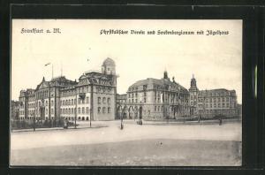 AK Frankfurt-Westend, Physikalischer Verein & Sentenbergianum mit Jügelhaus