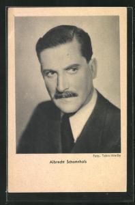 AK Schauspieler Albrecht Schoenhals ernst blickend