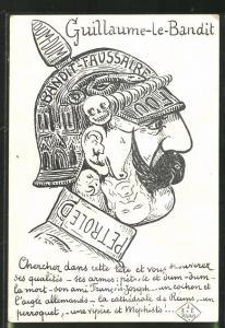 Künstler-AK Guillaume-le-Bandit -Kaiser Wilhelm II., Propaganda Entente
