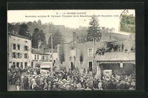 AK La Grande Guerre, Montmedy acclame M. Poincare, President de la Republique