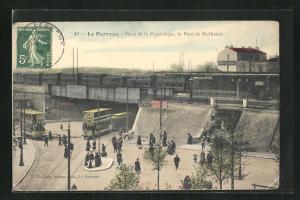 AK Le Perreux, Place de la Republique, le Pont de Mulhouse