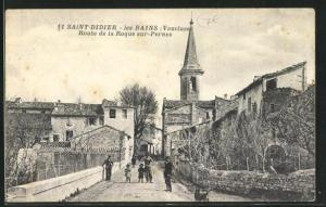 AK Saint-Didier-les-Bains, Route de la Roque sur-Pernes