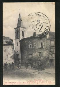AK Grillon, Place de l`Ancien Village et Clocher de l`Eglise