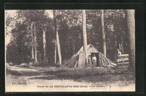 AK Foret de La Neuville-en-Hez, Le Lattier, Waldarbeiter an ihrer Hütte