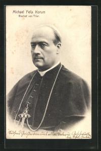 AK Michael Felix Korum, Bischof von Trier