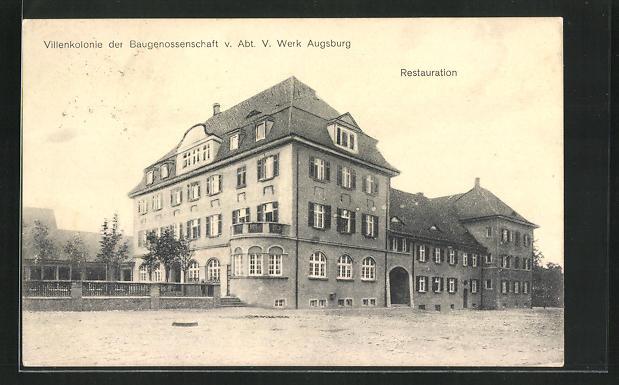 AK Augsburg, Villenkolonie der Baugenossenschaft v. Abt. V. Werk, Restauration 0