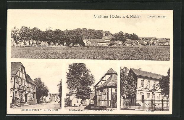 AK Höchst / Nidder, Kolonialwaren Kraft, Spritzenhaus mit hist. Linde, Schule 0