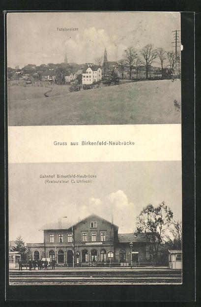AK Birkenfeld-Neubrücke, Bahnhof mit Restaurant von C. Uhlisch, Ortsansicht 0