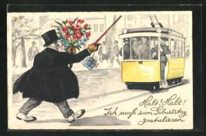 AK Mann mit Blumen will noch die Strassenbahn erreichen, Ich muss zum Geburtstag gratulieren!