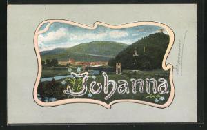 AK Schriftzug Johanna vor hügeliger Landschaft, Namenstag