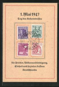AK 1. Mai 1947, Tag des Bekenntnisses..., DDR-Propaganda, Briefmarken