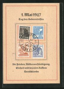 AK 1. Mai 1947, Tag des Bekenntnisses..., DDR-Propaganda, Sondermarken