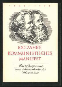 Künstler-AK Ein Dokument zum Fortschritt der Menschheit, 100 Jahre Kommunistisches Manifest, 1848 - 1948