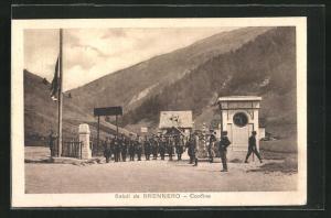 AK Brennero, Confine, Motiv der Grenze mit Grenzsoldaten