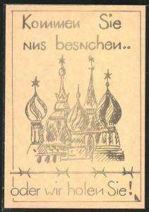 AK Kommen Sie uns besuchen... oder wir holen Sie, Anti-Sowjetpropaganda