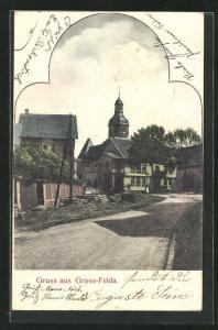 AK Gross-Felda, Ortspartie mit Blick zur Kirche