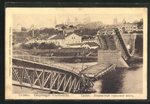 AK Grodno, Gesprengte Stadtbrücke