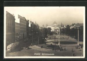 AK Posen / Poznan, Blick zum Wilhelmplatz