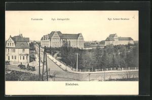 AK Eisleben, Funkstrasse mit Kgl. Amtsgericht & Kgl. Lehrer-Seminar