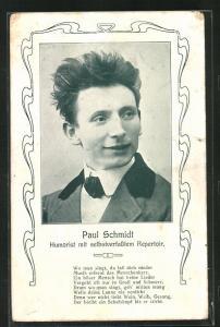 AK Paul Schmidt, Humorist mit selbsverfasstem Repertoir