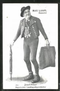 AK Max Lampl als Josef Filser, bayrischer Landtagsabgeordneter, Humorist