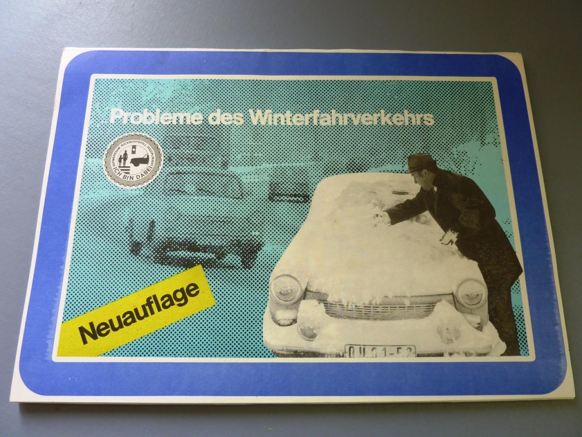 Automobilia: DDR-Tafelwerk, Probleme des Winterfahrverkehrs, Original aus DDR-Produktion, 70er, 80er Jahre