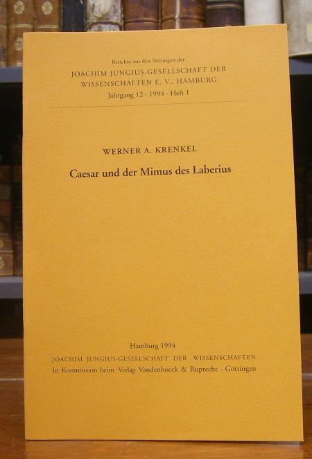 Krenkel, Werner A.: Caesar und der Mimus des Laberius. Vorgelegt in der Sitzung vom 11. Februar 1994.