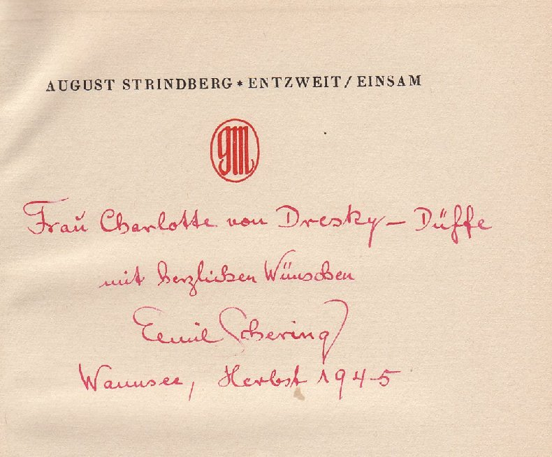 Schering, Emil: Eigenhändige Schönschrift-Widmung in roter Tinte, datiert und signiert. In: August Strindberg: Entzweit / Einsam. Mit der nachgelassenen Einleitung. Übertragen von Emil Schering. 31. bis 40. Tsd.