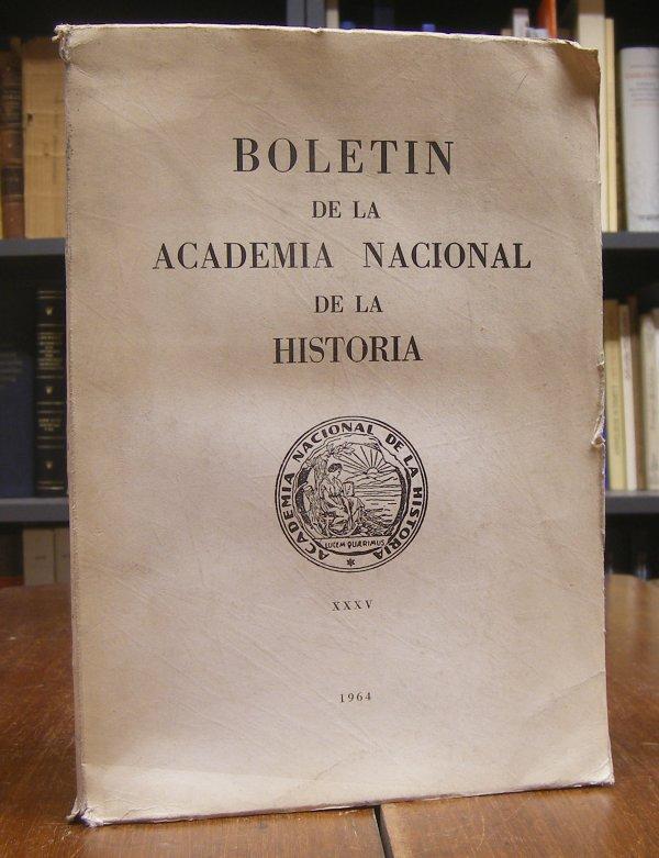 Boletin de la Academia Nacional de la Historia. Volumen XXXV, 1964.